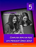 img - for Computer Apps for Kids with Microsoft Office 2010 book / textbook / text book