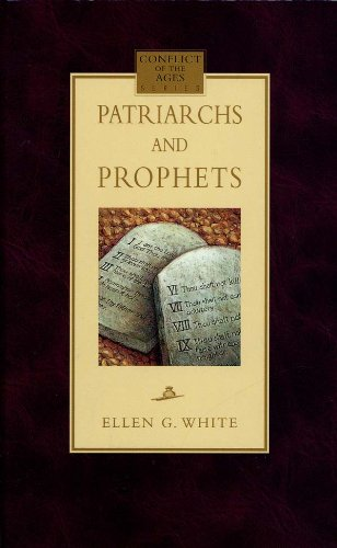 Patriarchs and Prophets (Audiobook) by Ellen G. White
