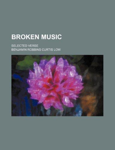 Broken Music; Selected Verse