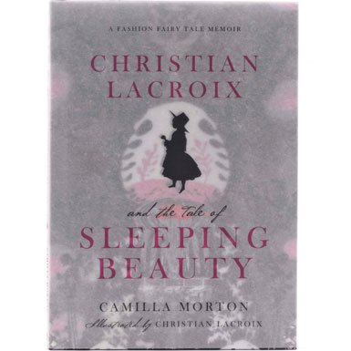 Sleeping Beauty by Christian Lacroix