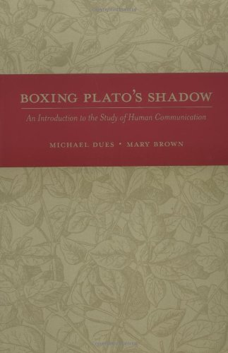 Boxing Plato's Shadow: An Introduction to the Study of...