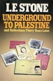 Underground to Palestine and Reflections Thirty Years Later