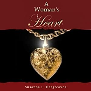 A Woman's Heart Audiobook