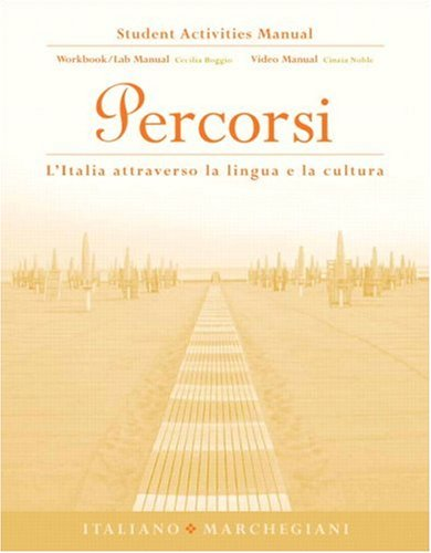 Student Activities Manual for Percorsi: l'Italia...