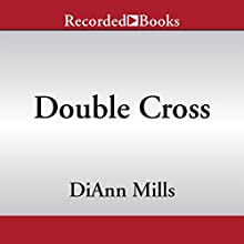 Double Cross (       UNABRIDGED) by DiAnn Mills Narrated by Suzy Jackson