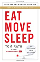 Eat Move Sleep: Why Small Choices Lead to Big Changes