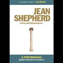 Jean Shepherd: Pomp and Circumstance Radio/TV Program by Jean Shepherd