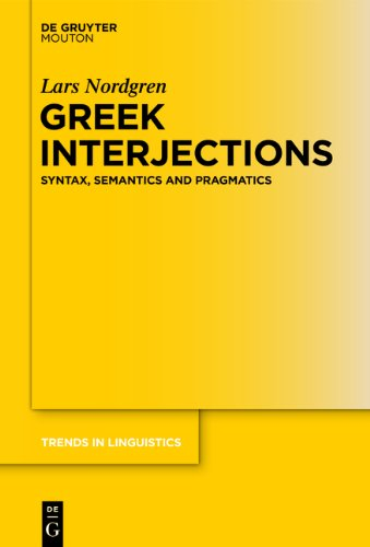 Greek Interjections: Syntax, Semantics and Pragmatics