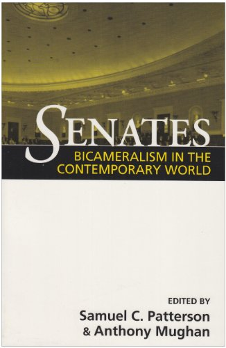Senates: Bicameralism in the Contemporary World (Parliaments and Legislatures Series)