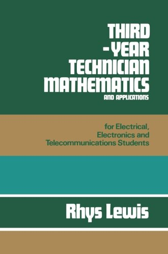 Third-year Technician Mathematics and Applications: for Electrical, Electronics and Telecommunications Students