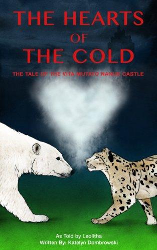 the-hearts-of-the-cold-the-tale-of-the-vita-mutato-nanuk-castle-english-edition