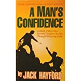 A Man's Confidence: Study Of How Men Become Confident In Life Through Mastering Guilt ( Power-to-become Book-pak Series, Book Tw
