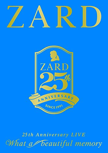 "25周年記念ライブDVD ZARD 25th Anniversary LIVE""What a beautiful memory"""