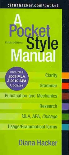 Pocket Style Manual 5e with 2009 MLA and 2010 APA Updates...