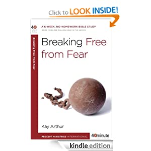 Breaking Free from Fear (40-Minute Bible Studies)