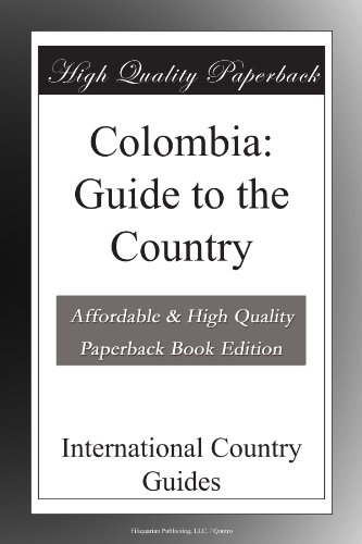 Colombia: Guide to the Country