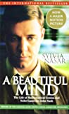 Beautiful Mind: A Biography of John Forbes Nash, Jr., Winner of the Nobel Prize in Economics, 1994 (0743226372) by Sylvia Nasar