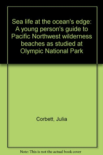 sea-life-at-the-oceans-edge-a-young-persons-guide-to-pacific-northwest-wilderness-beaches-as-studied