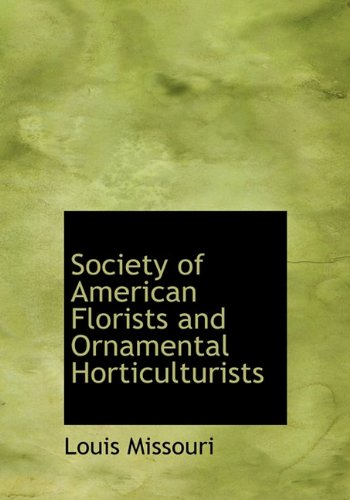 Society of American Florists and Ornamental Horticulturists