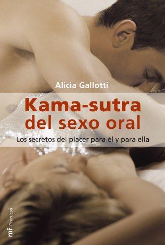 Kama Sutra Del Sexo Oral (Mr Practicos) (Spanish Edition)