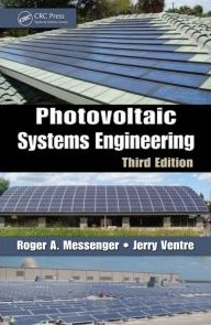 Photovoltaic Systems Engineering, Second Edition - CRC Press - 1439802920 - ISBN: 1439802920 - ISBN-13: 9781439802922