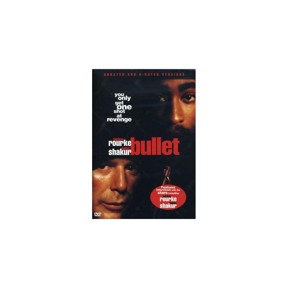 Bullet Mickey Rourke, Ted Levine, Tupac Shakur, M Rourke