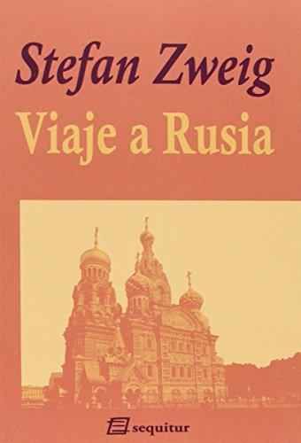 Viaje A Rusia (Zweig)