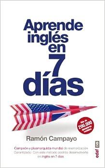 Aprende ingles en siete dias (Spanish Edition): Ramon Campayo