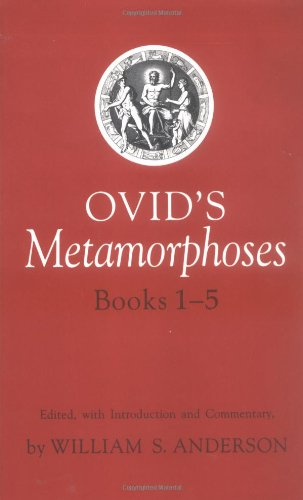 Ovid's Metamorphoses Books 1-5 (Bks 1-5)