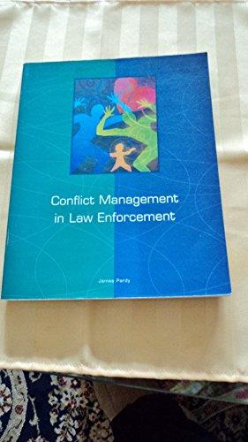 Conflict management in law enforcement (2000 publication)