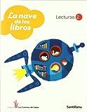 Lecturas 2 La Nave de los Libros los Caminos Del Saber Santillana