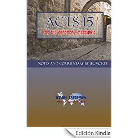 Acts 15 for the Practical Messianic