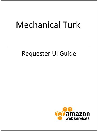 Amazon Mechanical Turk Requester UI Guide (Mechanical Turk Service compare prices)