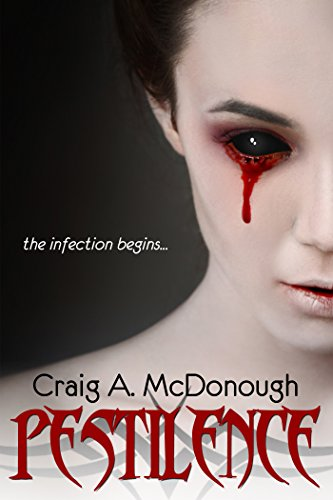Pestilence: The Infection Begins by  Craig A. McDonough ebook deal