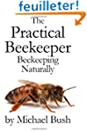 The Practical Beekeeper: Beekeeping N...