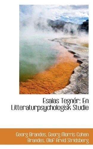 Esaias Tegnér: En Litteraturpsychologisk Studie