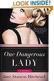 One Dangerous Lady: A Novel (Jo Slater)