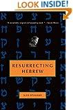 Resurrecting Hebrew (Jewish Encounters)