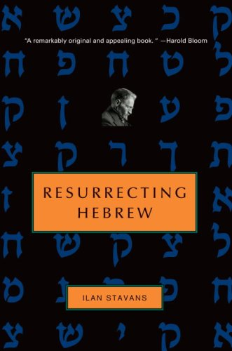 Resurrecting Hebrew (Jewish Encounters)