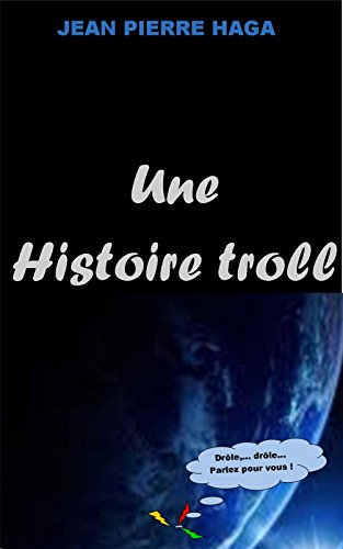 Couverture du livre Une histoire troll