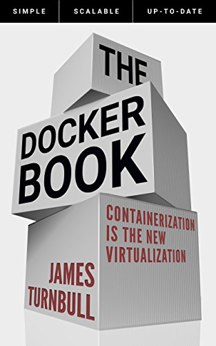the-docker-book-containerization-is-the-new-virtualization