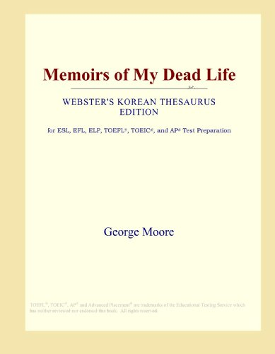 Memoirs of My Dead Life (Webster's Korean Thesaurus Edition)