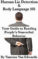 Human Lie Detection and Body Language 101 (English Edition)