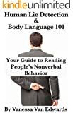Human Lie Detection and Body Language 101