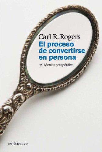 el-proceso-de-convertirse-en-persona-mi-tecnica-terapeutica-contextos