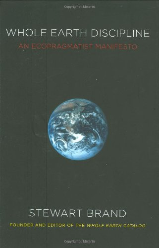 Image for Whole Earth Discipline: An Ecopragmatist Manifesto