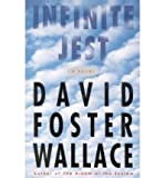 David Foster Wallace Infinite Jest[ INFINITE JEST ] By Wallace, David Foster ( Author )Feb-01-1996 Hardcover