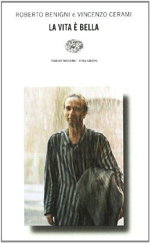 La Vita e Bella (Stile libero) (Italian Edition)
