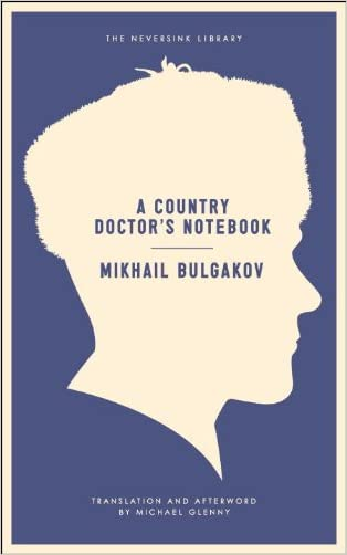 A Country Doctor's Notebook (Neversink)
