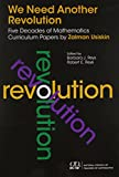 img - for We Need Another Revolution: Five Decades of Mathematics Curriculum Papers book / textbook / text book